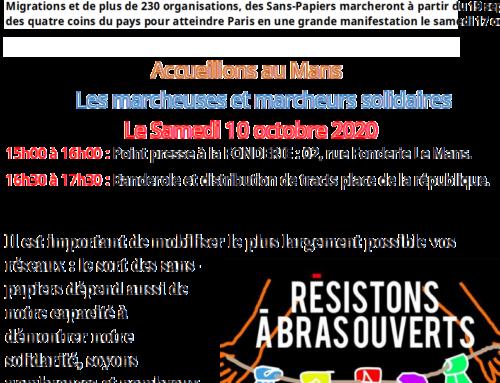 Sans Papiers Marche Nationale Étape Samedi 10 octobre 2020 au Mans : 15h00 à la Fonderie/16h30 pl République.